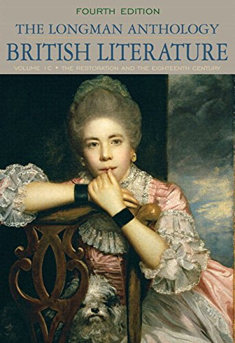 9780133957693: Longman Anthology of British Literature,The, Volume 1C: Restoration and the Eighteenth Century Plus MyLiteratureLab --Access Card Package (4th Edition)