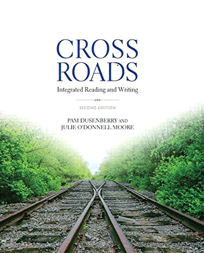 9780133957723: Crossroads: Integrated Reading and Writing Plus MyLab Reading & Writing Skills with Pearson eText -- Access Card Package (2nd Edition)