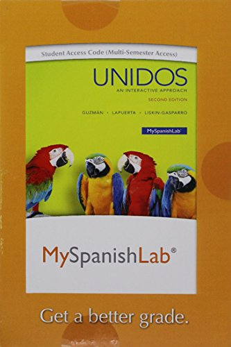 9780133959628: MyLab Spanish with Pearson eText --Access Card-- for Unidos (Multi Semester) (2nd Edition) (My Spanish Lab)