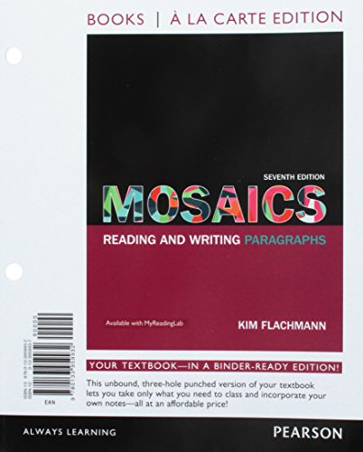 9780133959932: Mosaics: Reading and Writing Paragraphs, Books a la Carte Edition (7th Edition)