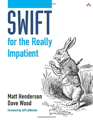 9780133960129: Swift for the Really Impatient