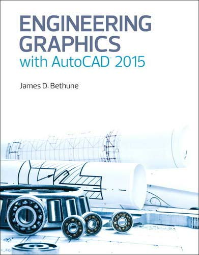 9780133962208: Engineering Graphics with AutoCAD 2015