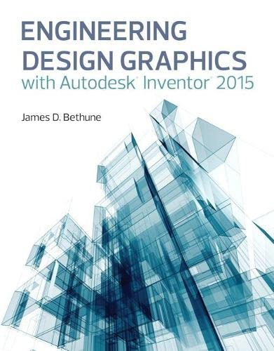 9780133963748: Engineering Design Graphics with Autodesk Inventor 2015