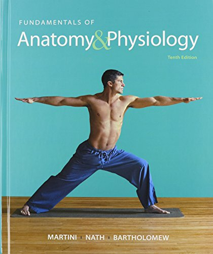 Fundamentals of Anatomy & Physiology & Martini's Atlas of the Human Body & ...