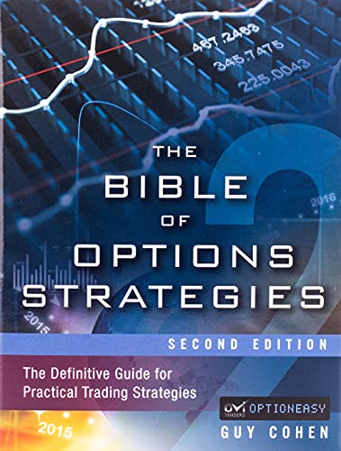9780133964028: The Bible of Options Strategies: The Definitive Guide for Practical Trading Strategies (2nd Edition)