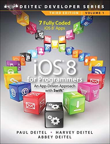 9780133965261: iOS 8 for Programmers: An App-Driven Approach with Swift (Deitel Developer)