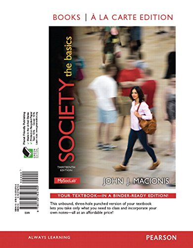 9780133965476: Society: The Basics, Books a la Carte Edition & REVEL -- Access Card -- for Society: The Basics Package (13th Edition)