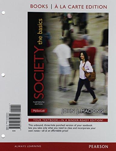 Society: The Basics, Books a la Carte: John J. Macionis