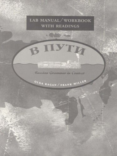 Lab/Workbook With Readings (Russian Grammar in Context) (0133968545) by Olga Kagan; Frank J. Miller