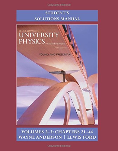 9780133969283: Student's Solution Manual for University Physics with Modern Physics Volumes 2 and 3 (Chs. 21-44)