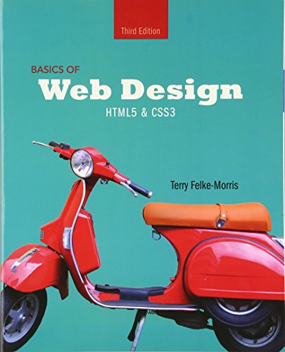 9780133970746: Basics of Web Design: Html5 & Css3