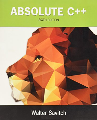 Absolute C++ (6th Edition): Mock, Kenrick, Savitch,