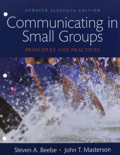 9780133973525: Communicating in Small Groups: Principles and Practices, Books a la Carte