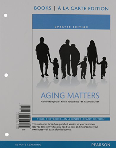 9780133974027: Aging Matters: An Introduction to Social Gerontology, Books a la Carte Edition