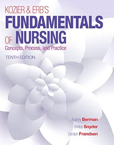 9780133974362: Kozier & Erb's Fundamentals of Nursing (10th Edition) (Fundamentals of Nursing (Kozier))