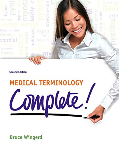 9780133974973: Medical Terminology Complete! Plus MyMedicalterminologyLab with Pearson eText -- Access Card Package