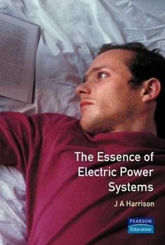 9780133975147: Essence Electric Power Systems (Prentice-Hall Essence of Engineering)