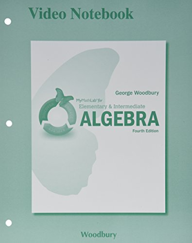 9780133976168: MyMathLab for Woodbury Elementary & Intermediate Algebra -- Access Card- PLUS Video Notebook (4th Edition) (What's New in Developmental Math?)