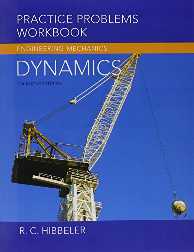 Practice Problems Workbook for Engineering Mechanics: Dynamics