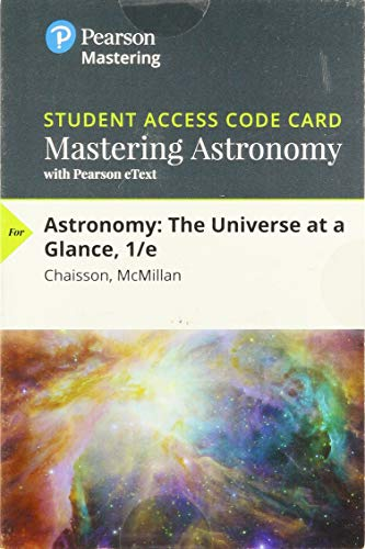 9780133976823: Masteringastronomy with Pearson Etext -- Standalone Access Card -- For Astronomy: The Universe at a Glance
