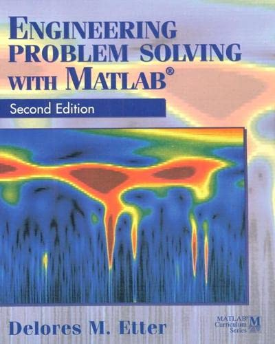 9780133976885: Engineering Problem Solving with MATLAB (MATLAB Curriculum Series)