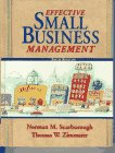 Effective Small Business Management: Norman M. Scarborough