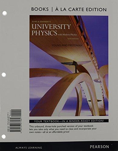 9780133977981: University Physics with Modern Physics, Books a la Carte Edition