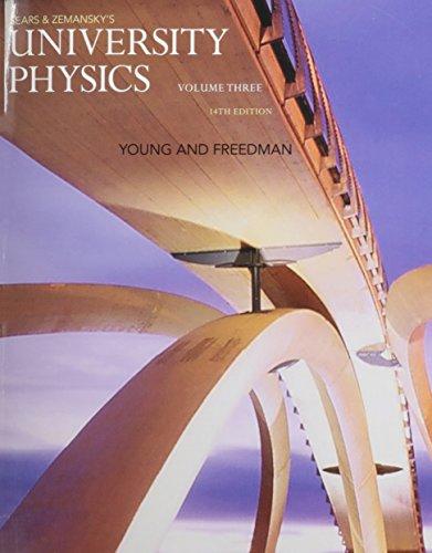 9780133978025: University Physics with Modern Physics, Volume 3 (CHS. 37-44)