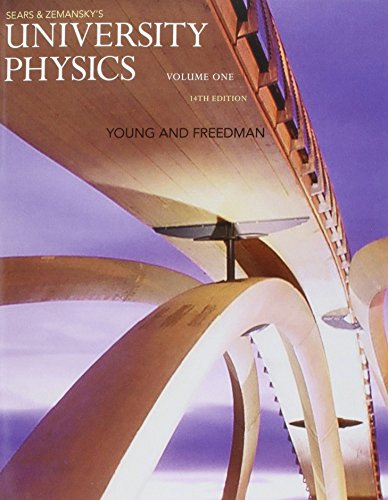 University Physics with Modern Physics, Volume 1: Hugh D. Young,