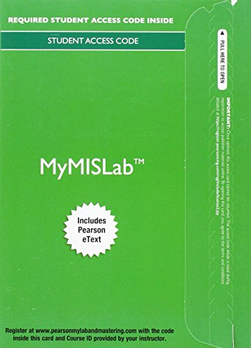9780133978742: MyLab MIS with Pearson eText -- Access Card -- for Information Systems Today: Managing in a Digital World
