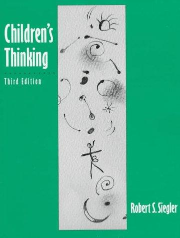 9780133979107: Children's Thinking (3rd Edition)