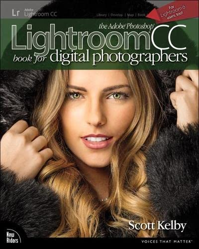 9780133979794: The Adobe Photoshop Lightroom CC Book for Digital Photographers (Voices That Matter)