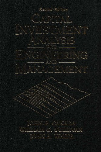 9780133980257: Capital Investment Analysis for Engineering and Management