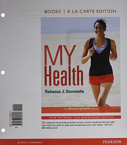 9780133980813: My Health: The Mastering Health Edition, Books a La Carte Edition