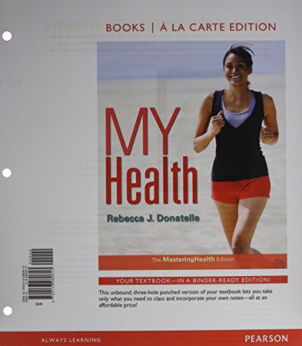 9780133980813: My Health: The Mastering Health Edition, Books a la Carte Edition (2nd Edition)