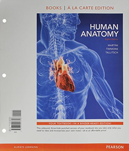 Human Anatomy, Books a la Carte Edition & MasteringA&P with Pearson eText -- Valuepack ...