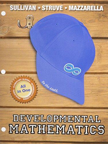 9780133981520: Developmental Mathematics: Prealgebra, Elementary Algebra and Intermediate Algebra -- Student Access Kit