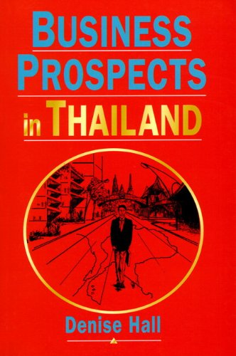 9780133981650: Business Prospects in Thailand