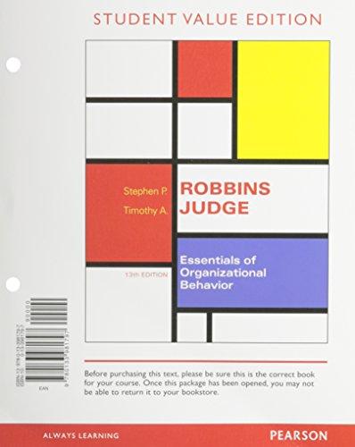 9780133981797: Essentials of Organizational Behavior, Student Value Edition (13th Edition)