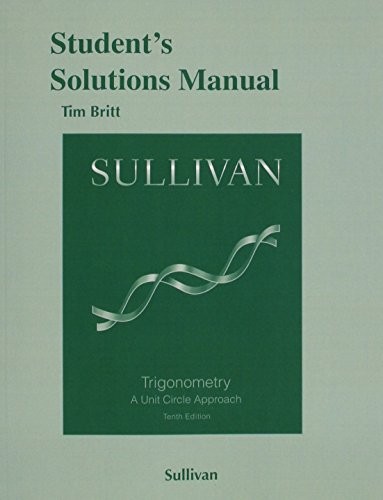 9780133982213: Student's Solutions Manual for Trigonometry: A Unit Circle Approach