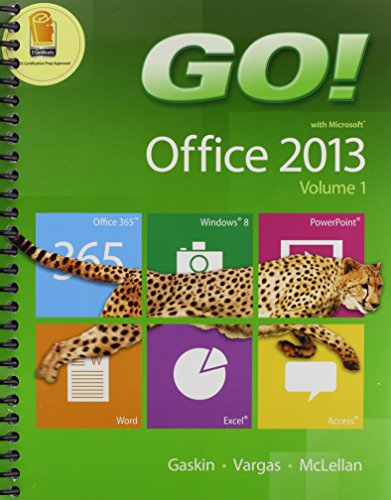 GO! with Office 2013 Volume 1 & Technology In Action, Complete Package: Gaskin, Shelley; Vargas...