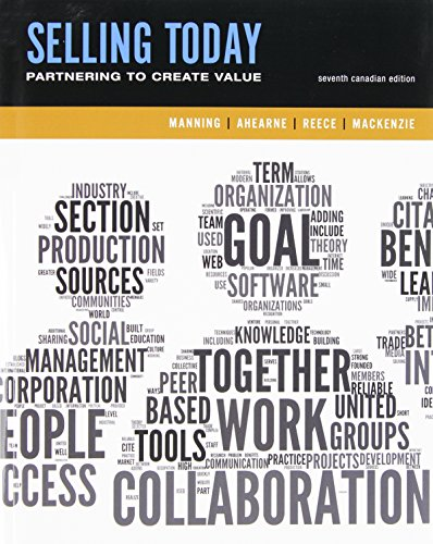 9780133984064: Selling Today: Creating Customer Value, Seventh Canadian Edition Plus Companion Website (7th Edition)