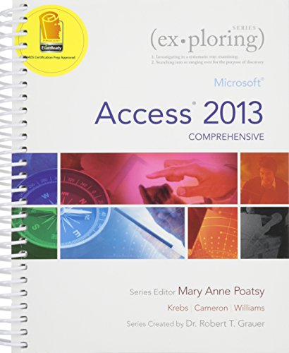 9780133984200: Exploring Microsoft Access 2013, Comprehensive, Using MIS: Student Value Edition, Mymislab with Etext