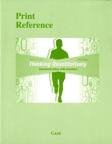 9780133985030: Thinking Quantitatively: Communicating with Numbers (Print Reference)