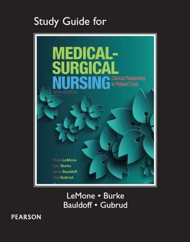 9780133985054: Study Guide for Medical-Surgical Nursing: Clinical Reasoning in Patient Care