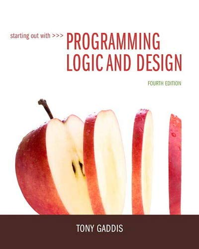 9780133985078: Starting Out with Programming Logic and Design (4th Edition)