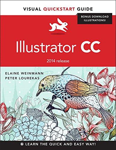 Illustrator CC: Visual QuickStart Guide (2014 release): Elaine Weinmann; Peter
