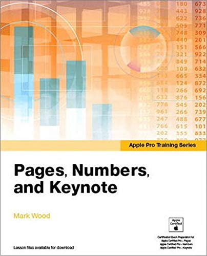 9780133987065: Apple Pro Training Series: Pages, Numbers, and Keynote