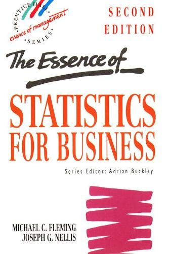 9780133987775: The Essence of Statistics for Business (Prentice-Hall Essentials of Management Series)