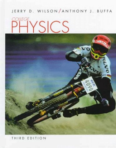 College Physics: Jerry D. Wilson,